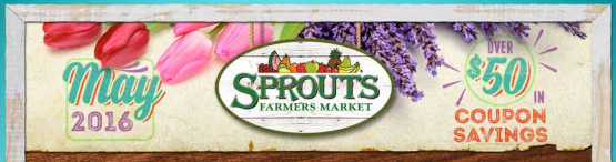 NEW Sprouts Coupons for May Monthly Flyer!